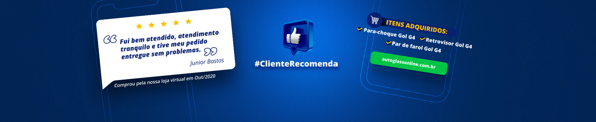 Cliente recomenda